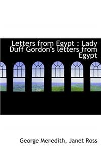 Letters from Egypt : Lady Duff Gordon's letters from Egypt download epub