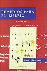 Remedios para el Imperio. Historia natural y la apropiación del nuevo mundo download epub