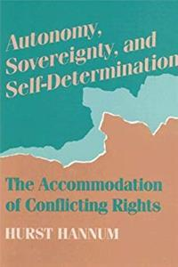 Autonomy, Sovereignty, and Self-Determination: The Accommodation of Conflicting Rights (Procedural Aspects of International Law) download epub