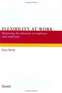 Flexibility at Work: Balancing the Interests of Employer and Employee download epub