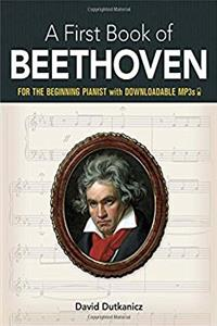 A First Book of Beethoven: 24 Arrangements for the Beginning Pianist with Downloadable MP3s (Dover Music for Piano) download epub