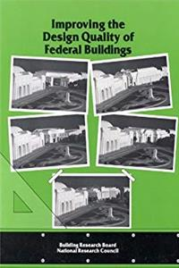 Improving the Design Quality of Federal Buildings download epub