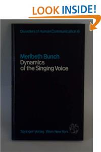 Dynamics of the Singing Voice (Disorders of human communication) download epub