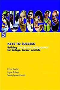 Keys to Success: Building Successful Intelligence for College, Career, and Life (5th Edition) download epub