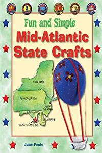Fun and Simple Mid-Atlantic State Crafts: New York, New Jersey, Pennsylvania, Delaware, Maryland, and Washington, D.c. (Fun and Simple State Crafts) download epub