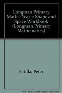 Longman Primary Maths: Year 1: Shape and Space Workbook (Longman Primary Mathematics) download epub
