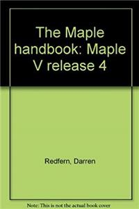 The Maple handbook: Maple V release 4 download epub