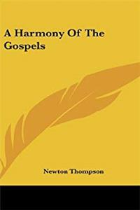 A Harmony of the Gospels download epub