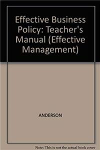 Effective Business Policy: A Skills and Activity-Based Approach : Instructor's Manual (Effective Management/Transparency Master) download epub