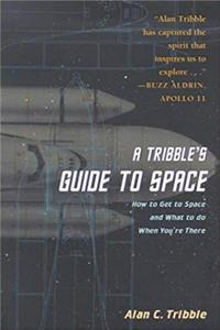 A Tribble's Guide to Space: How to Get to Space and What to Do When You are There download epub
