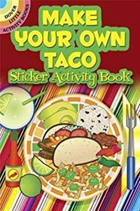 Make Your Own Taco Sticker Activity Book (Dover Little Activity Books Stickers) download epub