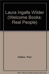 Laura Ingalls Wilder (Welcome Books: Real People) download epub