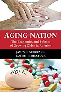 Aging Nation: The Economics and Politics of Growing Older in America download epub