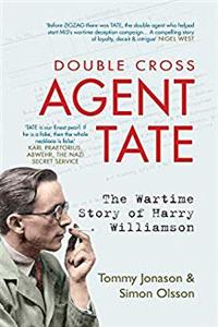 Agent TATE: The Wartime Story of Harry Williamson download epub
