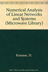 Numerical Analysis of Linear Networks and Systems (Artech House Microwave Library) (English and German Edition) download epub