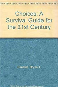 Choices For the High School Graduate: A Survival Guide for the 21st Century download epub