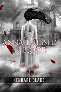 Anna Dressed in Blood (Anna, Book 1) (Anna Dressed in Blood Series) download epub